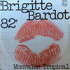 BRIGITTE BARDOT 82 - 45t Monvalos Tropical