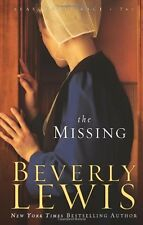 The Missing (Seasons of Grace, Book 2) (Volume 2) by Beverly Lewis
