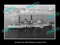 OLD POSTCARD SIZE PHOTO OF AUSTRALIAN NAVY HMAS BUNGAREE MINELAYER VESSEL 1945