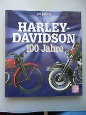 Harley-Davidson 100 Jahre 1. Auflage 2003 Motorrad