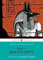 Tales of Ancient Egypt (Puffin Classics) by Green, Roger Lancelyn