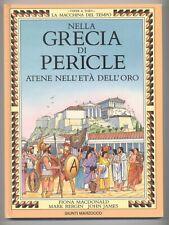 Nella Grecia di Pericle - Atene nell' età dell' oro