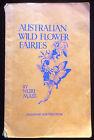 Australian Wild Flower Fairies Nuri Mass 1937 1st Ed Illustrated Childrens Book