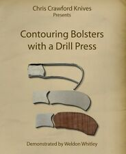 Contouring Bolsters with a Drill Press (DVD)/bladesmithing dvd/knifemaking