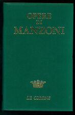 MANZONI ALESSANDRO OPERE MURSIA 1968 LE CORONE 2 MANZONIANA