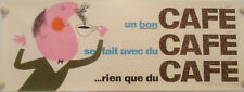 Original Un bon café Coffee poster 1970s