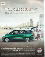 Publicité Advertising 127  2013  la Fiat 500  L living monospace  expo Milano