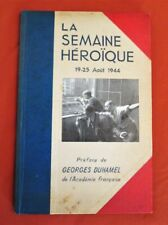 La semaine héroïque 19-25 août 1944 - COLLECTIF photos DOISNEAU, ZUBER, LAROCHE