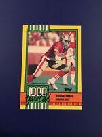 1990 Topps # 28 ROGER CRAIG 1000 Yard Club San Francisco 49ers GREAT CARD !