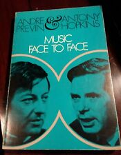 MUSIC FACE TO FACE by Antony Hopkins, Andre Previn 1971 NEW softcover Scribner's