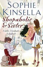 Shopaholic & Sister: (Shopaholic Book 4),Sophie Kinsella- 9780552771115