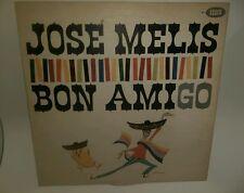 JOSE MELIS ~ Bon Amigo ~ Seeco 23764 ~ Latin LP