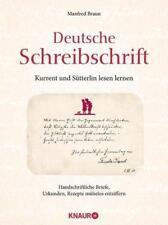 Deutsche Schreibschrift - Kurrent und Sütterlin lesen lernen von Manfred Braun