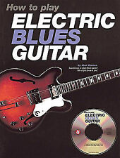 How to Play Electric Blues Guitar - U.K, Good Condition Book, Warner, Alan, ISBN