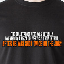 the bulletproof vest was actually invented by a pizza driver retro Funny T-Shirt