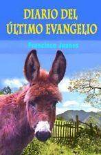 Diario Del Ultimo Evangelio by Francisco Ramos (2016, Paperback)