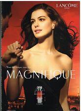 Publicité Advertising 2008 Parfum magnifique Lancome Anne Hathaway (recto verso)