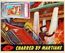 1964 A&BC Bubbles Mars Attacks UK CHARRED BY MARTIANS #14 EX-MINT 6 - garno PSA