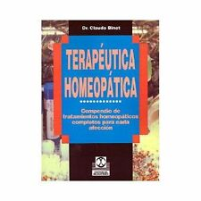 Terapeutica Homeopatica: Compendio de Tratamientos Homeopaticos Completos Para C