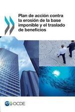 Plan de Accion Contra la Erosion de la Base Imponible y el Traslado de...