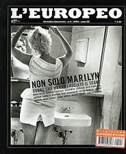 L'EUROPEO N°6/ 2004 * NON SOLO MARILYN - DONNE CHE HANNO LASCIATO IL SEGNO *