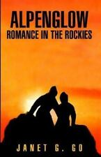 Alpenglow (Romance in the Rockies)