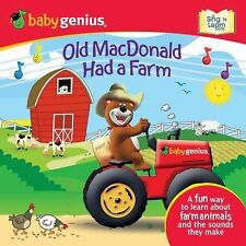 Old MacDonald Had a Farm by Baby Genius Publishing Staff (2009, Board Book)