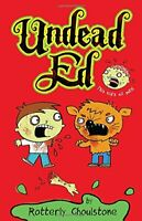 Undead Ed: Undead Ed 1 by Rotterly Ghoulstone (2012, Hardcover) NEW