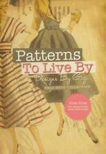 Patterns To Live By: Designs By Gigi: Fall 2010 Collection AUDIO BOOK CD Calvary