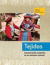 Tejidos Hardcover : Comunicación Auténtica en un Contexto Cultural by...