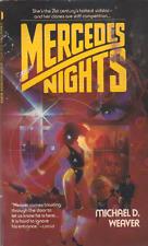 Merdedes Nights - Michael D. Weaver - Intrigue, murder, politics, clones and sex