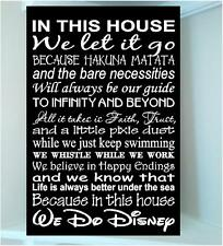 Wooden 8x12 sign w vinyl quote..In this house Disney famous movie quote subway