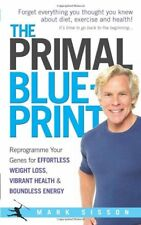 The Primal Blueprint: Reprogramme your genes for effortless weight loss, vibr.