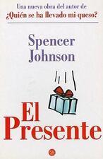 El Presente /The Present (Spanish Edition) (Alternativas (Punto de-ExLibrary