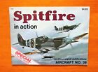 Spitfire in Action Squadron Signal Publication Aircraft No. 39 1980