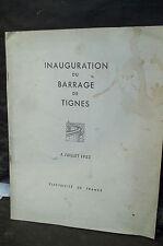 EDF. INAUGURATION DU BARRAGE DE TIGNES. 4 JUILLET 1953.  ( Vanoise, Savoie )