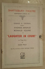 1936 Shaftesbury Theatre: YVONNE ARNAUD - RONALD SQUIRE in LAUGHTER IN COURT