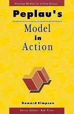 PEPLAU'S MODEL IN ACTION - SIMPSON, HOWARD - NEW PAPERBACK BOOK