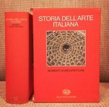 Storia dell'arte italiana,12, Momenti di architettura, Einaudi, 1983