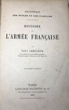 Rare Book Old HISTORY of 'French Army by Paul Lehugeur 1887