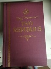 The Two Republics:Or, Rome and the United States of America by Alonzo Tr�vier J…