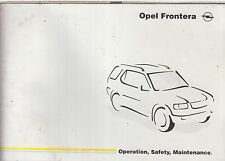 OPEL FRONTERA 2.2 3.2 PETROL & 2.2 DTI ORIG. 1998 OWNERS INSTRUCTION HANDBOOK