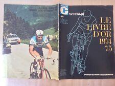 CICLISMO NUMERO SPECIALE LIBRO D' ORO 1974/75 MIROIR CYCLISME POSTER F. MOSER