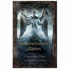 The Mortal Instruments Ser.: The Shadowhunter's Codex by Joshua Lewis and...