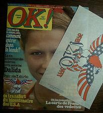OK MAGAZINE juillet 1976 complet, DALIDA, TRANSFERT DU BICENTENAIRE DES USA