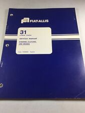 Fiat Allis 31 Crawler Tractor Steering Clutches And Brakes Service Manual