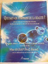 Que sait-on vraiment de la réalité? Découvrir les possibilités ... W. Arntz