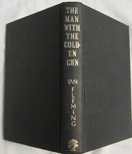 IAN FLEMING - THE MAN WITH THE GOLDEN GUN -1st UK EDITION 1965  NO D/W