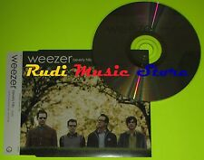 CD Singolo WEEZER beverly hills Uk 2005 GEFFEN RECORDS LC07266 mc dvd (S6)