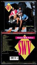 "SWV ""It's About Time"" (CD) Sisters With Voices 1992 NEUF"